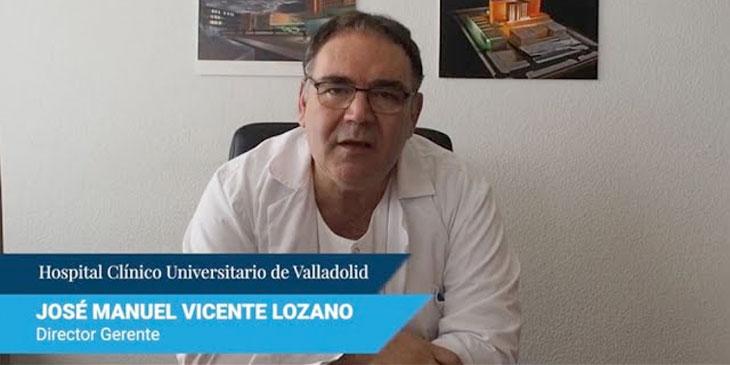 Hospital Clínico Universitario de Valladolid – José Manuel Vicente Lozano