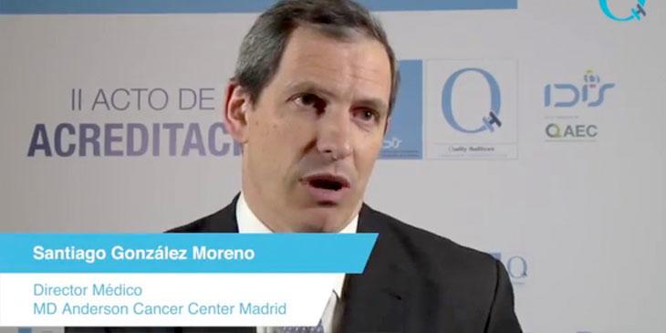 MD Anderson Cancer Center Madrid – Santiago González Moreno